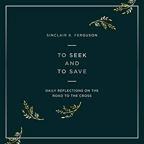 To Seek and to Save cover art