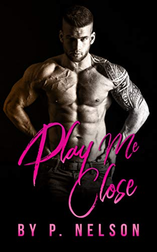 Play Me Close (The Doms of the Cage Book 7)