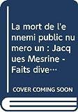La mort de l'ennemi public numéro un - Jacques Mesrine - Faits divers et médias audiovisuels