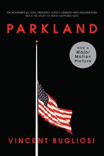 Parkland (Movie Tie-in Edition) (Movie Tie-in Editions)