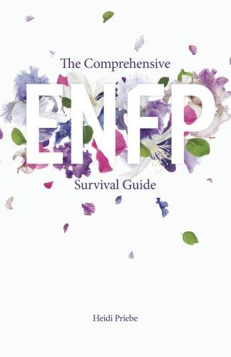 The Comprehensive ENFP Survival Guide