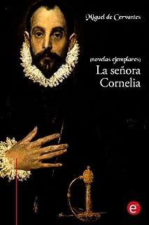 La señora Cornelia: (novelas ejemplares)