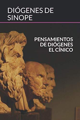 Pensamientos de Diógenes El Cínico (Homo Sapiens, Band 2)