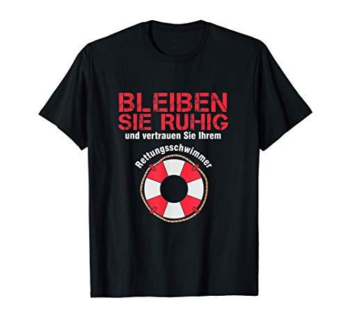 Bleiben Sie Ruhig Rettungsschwimmer Rettungsring Geschenk T-Shirt