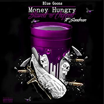 Money Hungry Slowed And Chopped