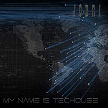 My Name Is Techouse