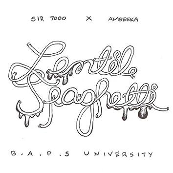 Lentil Spaghetti (feat. Sir 7000 & Ambeeka)