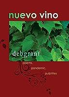 nuevo vino: poems, pandemic, pulpitries