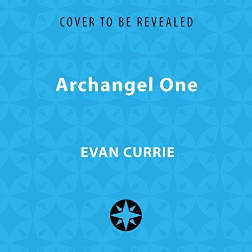 Archangel One                   De :                                                                                                                                 Evan Currie                           Durée : 7 h     Pas de notations     Global 0,0