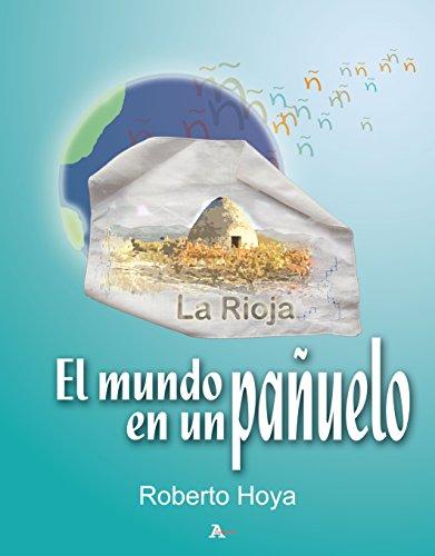 El mundo en un pañuelo: La Rioja