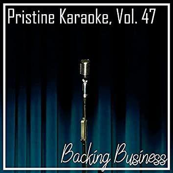 Pristine Karaoke, Vol. 47