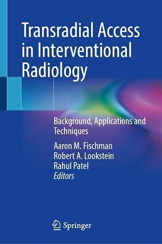 Transradial Access in Interventional Radiology: Background, Applications and Techniques