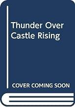Thunder Over Castle Rising