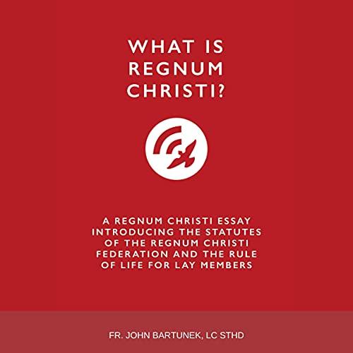 『What Is Regnum Christi?』のカバーアート