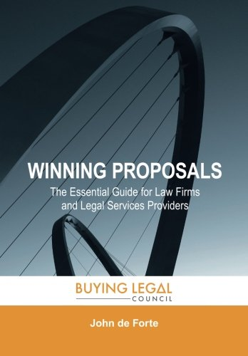 Compare Textbook Prices for Winning Proposals: The Essential Guide for Law Firms and Legal Services Providers  ISBN 9780692893739 by de Forte, John