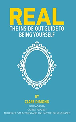 Price comparison product image REAL: The Inside-Out Guide to Being Yourself (The Inside-Out Guides)