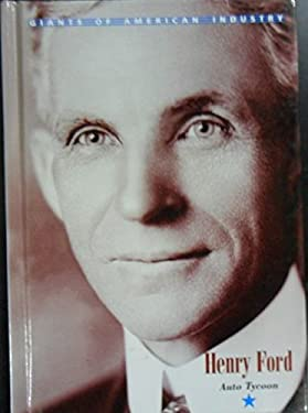 Giants of American Industry - Henry Ford