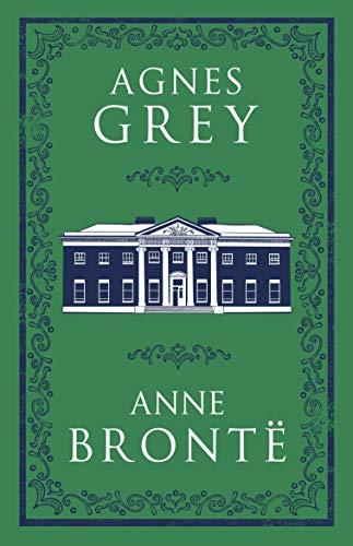 Agnes Grey: Anne Brontë