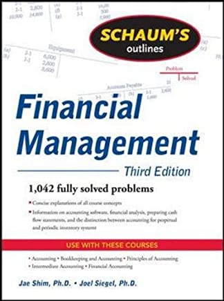Schaum's Outline of Financial Management, Third Edition