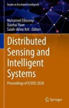 Distributed Sensing and Intelligent Systems: Proceedings of ICDSIS 2020 (Studies in Distributed Intelligence)