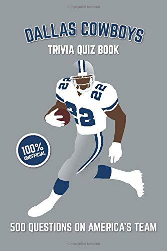 Image OfDallas Cowboys Trivia Quiz Book: 500 Questions On America's Team