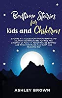 Bedtime Stories for Kids and Children: 2 Books in 1: Collection of Imaginative and Relaxing Bedtime Stories for Kids and Children of age 3-11 about Wolves, Bunnies, and Kings for Peace, Fast Sleep, and Relaxing Nap