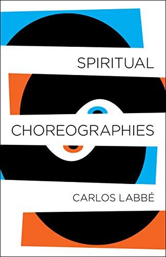 Image of Spiritual Choreographies