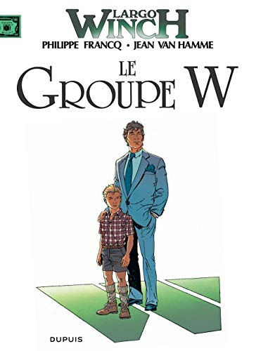 Largo Winch, tome 2 : Le groupe W