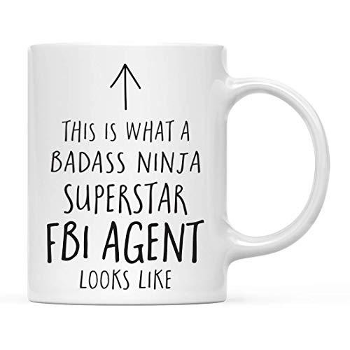 N\A Divertido Regalo de Taza de té de café de cerámica, así es como se ve un Agente del FBI Superstar Ninja de Badass, Paquete de 1, Ideas de Regalo de cumpleaños y Navidad para compañero de Trabajo
