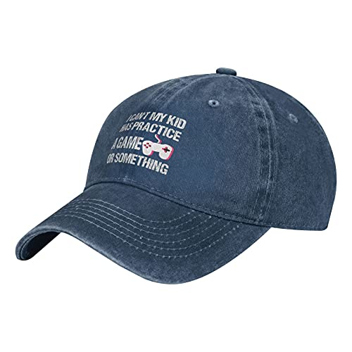 I Can't My Kid Have Practice A Game Or Something Hat Gorra de algodón lavable para hombre y mujer