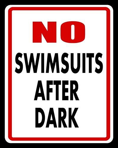 """Metallschild mit Aufschrift """"No Swimsuits After Dark Swimming Pool Whirlpool"""", 20,3 x 30,5 cm"""