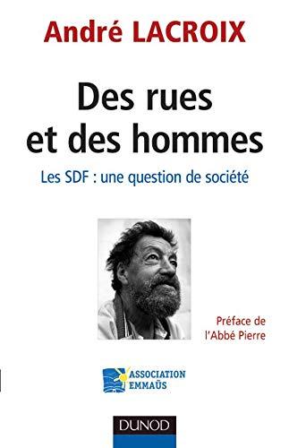Des rues et des hommes - Les SDF : une question de société: Les SDF : une question de société