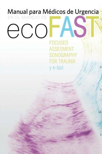 Manual para médicos de Urgencias en el manejo de Eco-Fast: (Focussed Assesment...