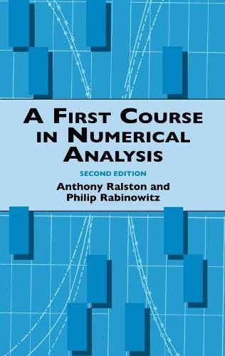 A First Course in Numerical Analysis: Second Edition...