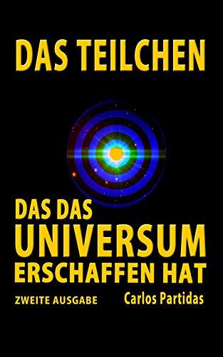 DAS TEILCHEN, DAS DAS UNIVERSUM ERSCHAFFEN HAT: DER MAGNETISCHE MONOPOL  VON PAUL DIRAC (Die Chemie der Krankheiten 29)