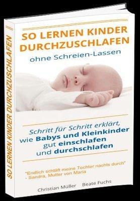 So lernen Kinder durchzuschlafen - ohne Schreien-Lassen