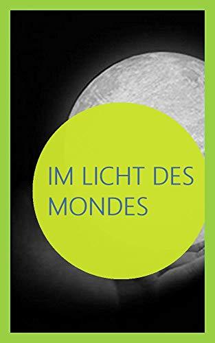 Im Licht des Mondes (English Edition)