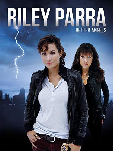 Riley Parra: Better Angels ⭐