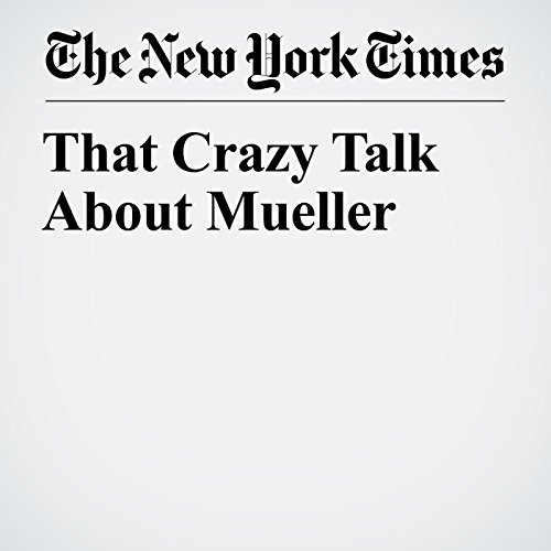 That Crazy Talk About Mueller copertina