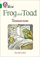 Frog and Toad: Tomorrow: Band 05/Green (Collins Big Cat)