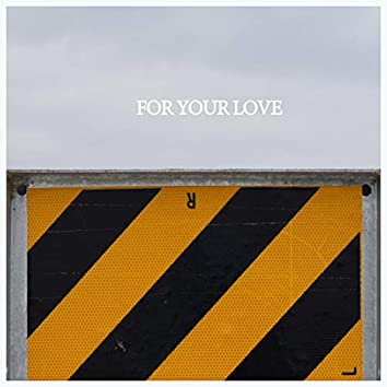For your løve