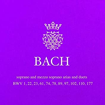 J. S. Bach: Cantata Arias and Duets for Soprano and Alto