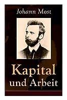 """Kapital und Arbeit: Ein populaerer Auszug aus """"Das Kapital"""" von Marx"""