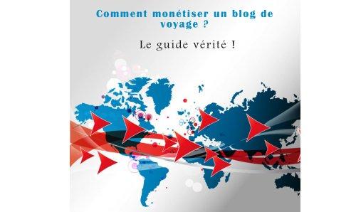 bon comparatif Comment monétiser un blog de voyage?  : VRAI … un avis de 2021