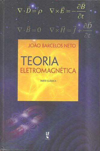 Teoria Eletromagnética - Parte Clássica