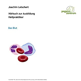 Hörbuch zur Ausbildung für Heilpraktiker: Das Blut und Lymphsystem Titelbild