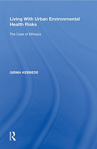 Living With Urban Environmental Health Risks: The Case of Ethiopia
