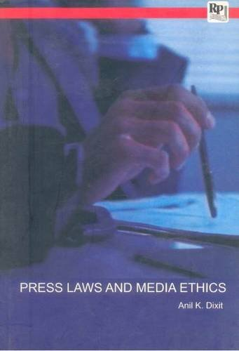 Press Laws and Media Ethics