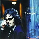 Bluesugar von Zucchero