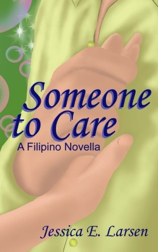 Someone to Care (Volume 1) (Tagalog Edition)